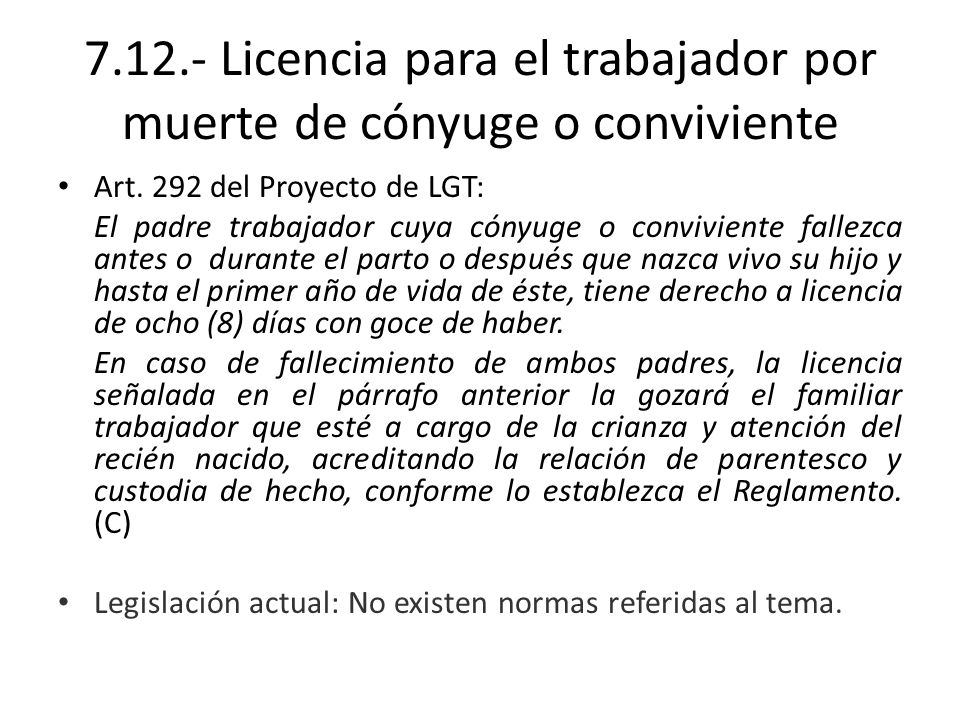 7.12.- Licencia para el trabajador por muerte de cónyuge o conviviente