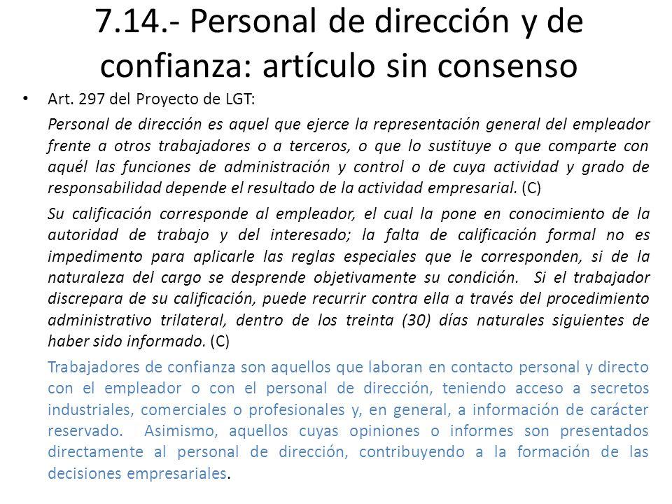 7.14.- Personal de dirección y de confianza: artículo sin consenso