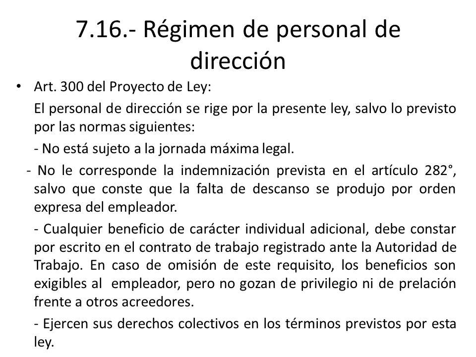 7.16.- Régimen de personal de dirección