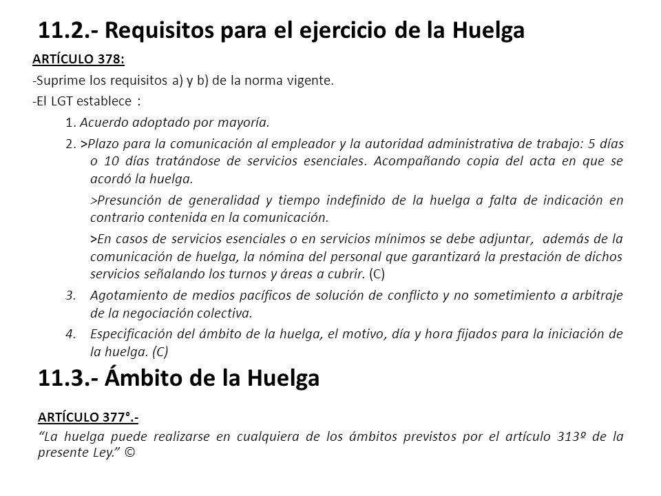 11.2.- Requisitos para el ejercicio de la Huelga