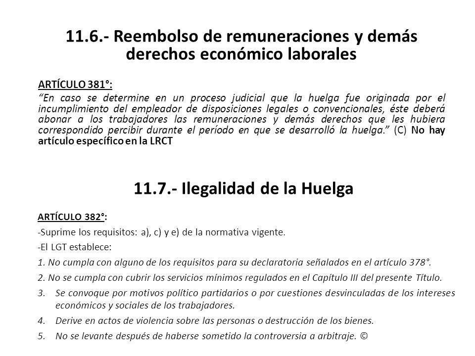 11.7.- Ilegalidad de la Huelga