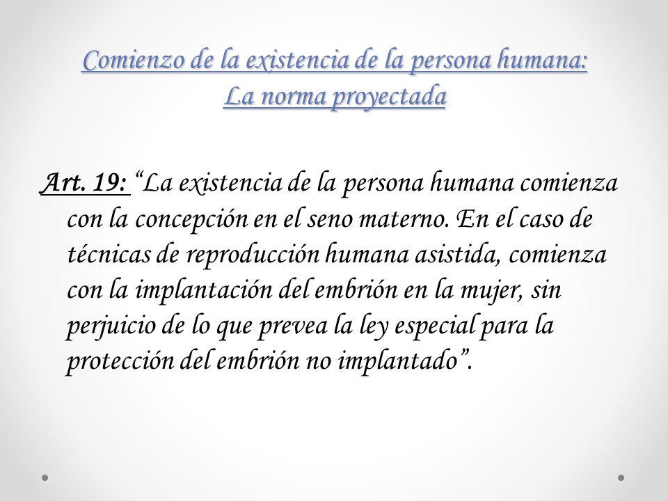 Comienzo de la existencia de la persona humana: La norma proyectada