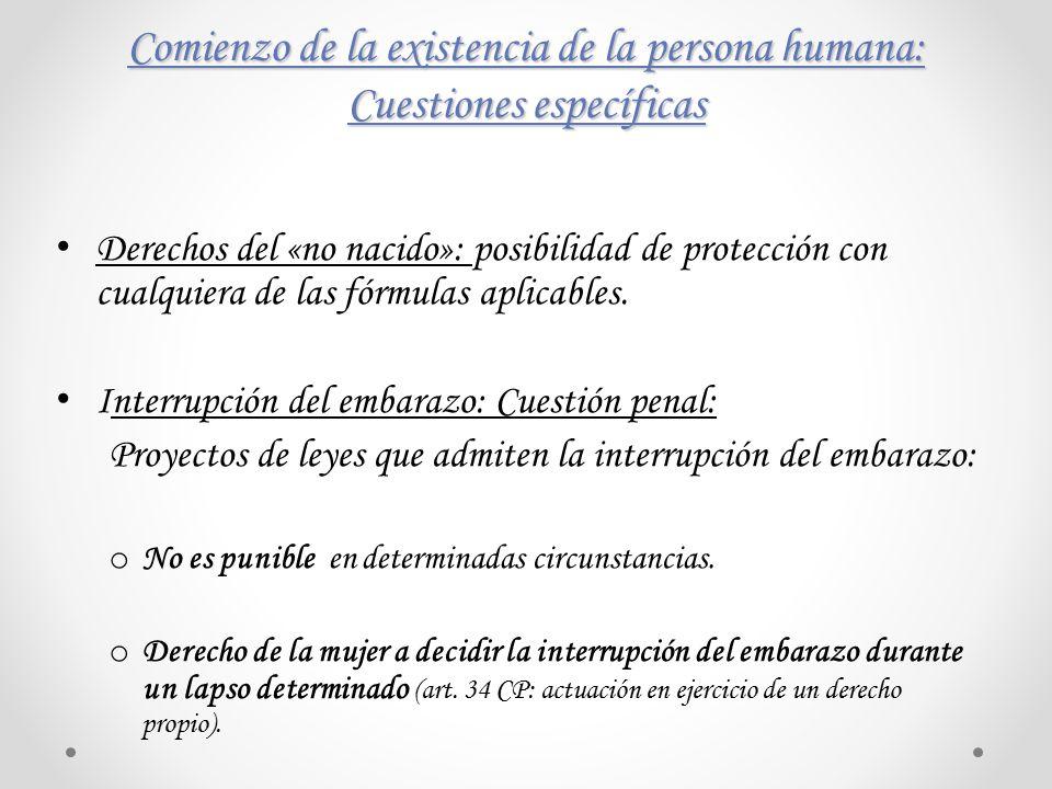 Comienzo de la existencia de la persona humana: Cuestiones específicas