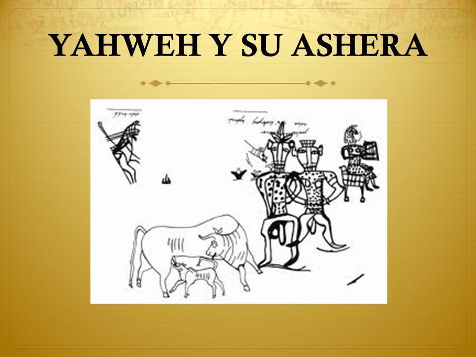 YAHWEH Y SU ASHERA