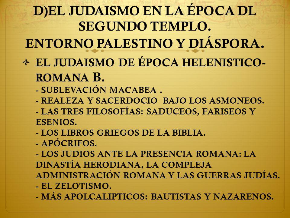 D)EL JUDAISMO EN LA ÉPOCA DL SEGUNDO TEMPLO
