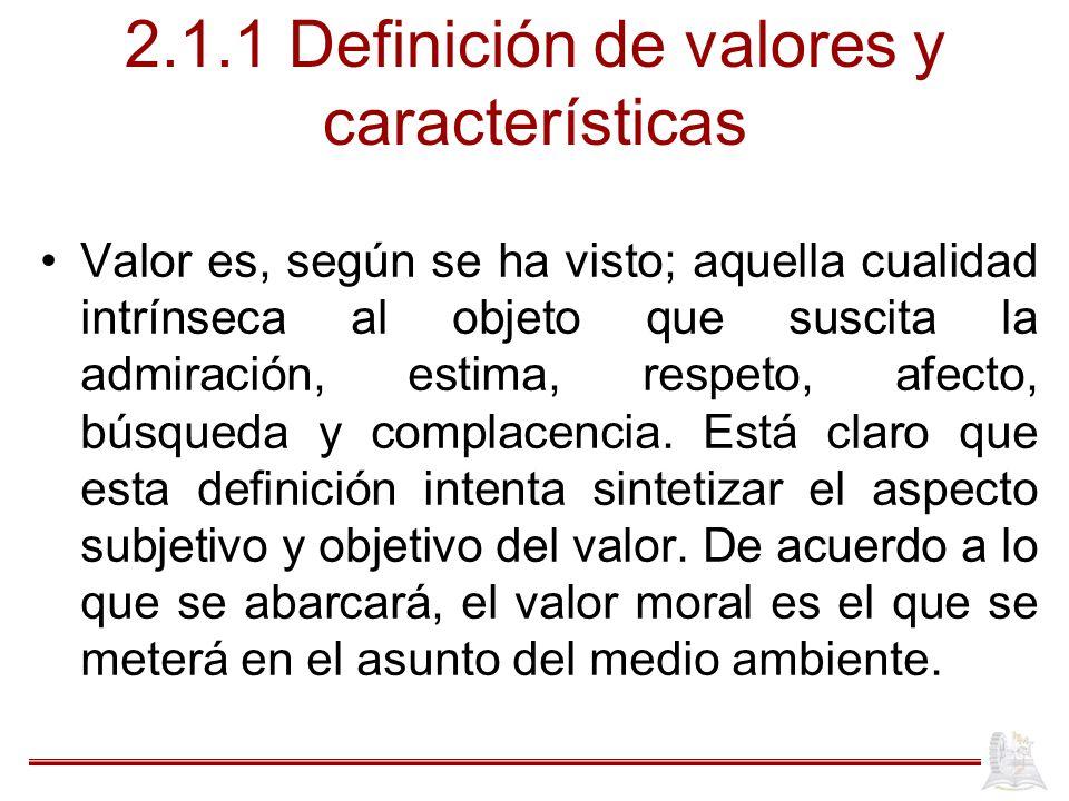 2.1.1 Definición de valores y características