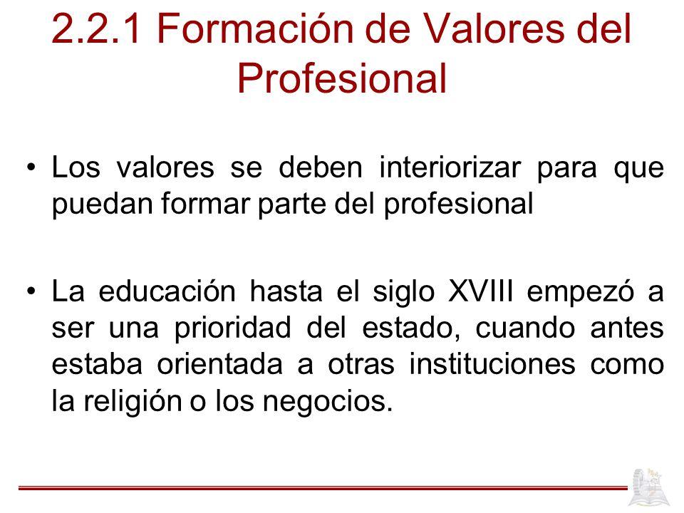 2.2.1 Formación de Valores del Profesional