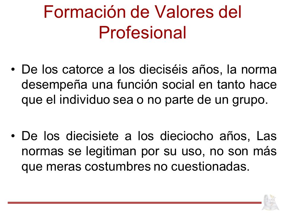 Formación de Valores del Profesional
