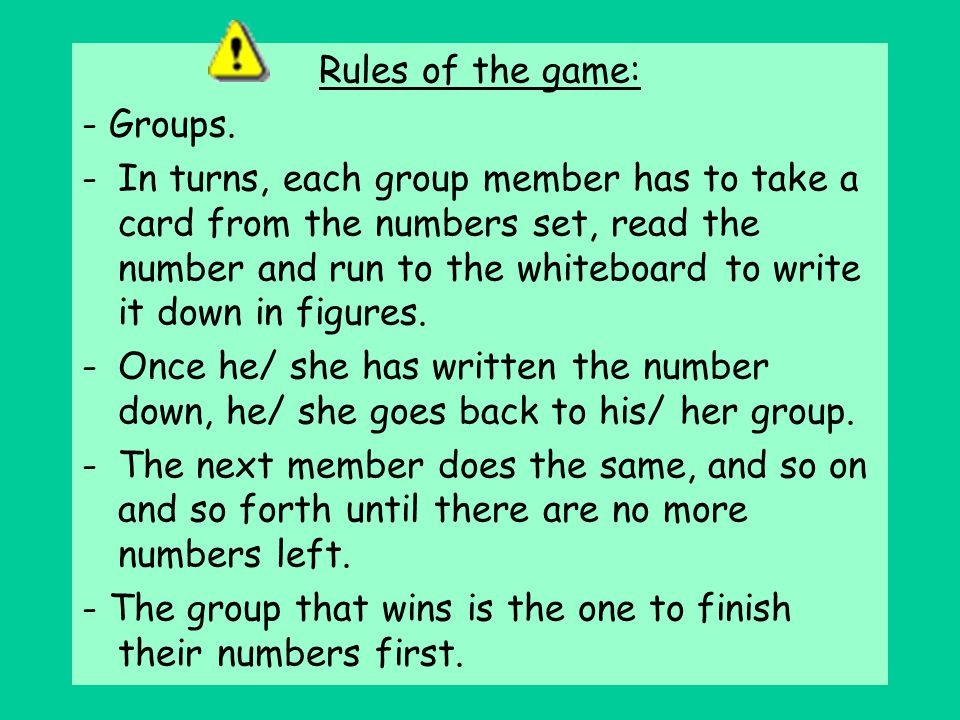 Rules of the game: - Groups.