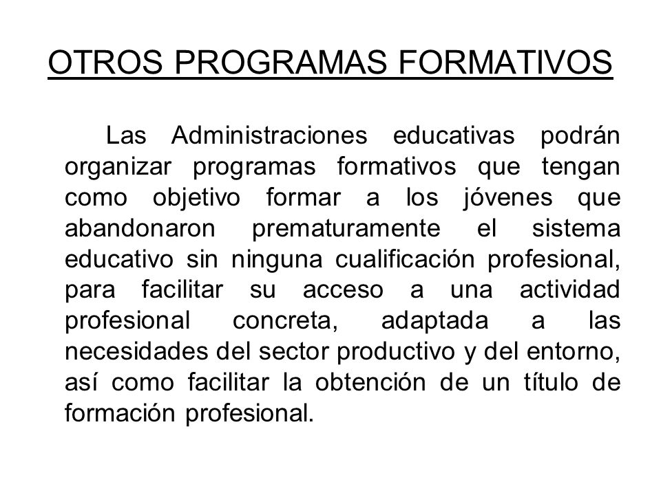 OTROS PROGRAMAS FORMATIVOS