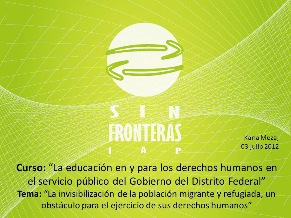 Karla Meza, 03 julio 2012. Curso: La educación en y para los derechos humanos en el servicio público del Gobierno del Distrito Federal