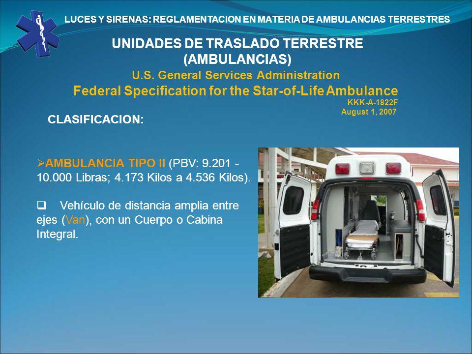 UNIDADES DE TRASLADO TERRESTRE (AMBULANCIAS)