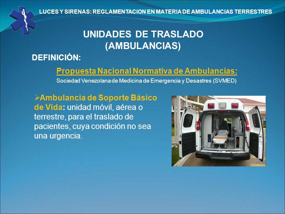 LUCES Y SIRENAS: REGLAMENTACION EN MATERIA DE AMBULANCIAS TERRESTRES
