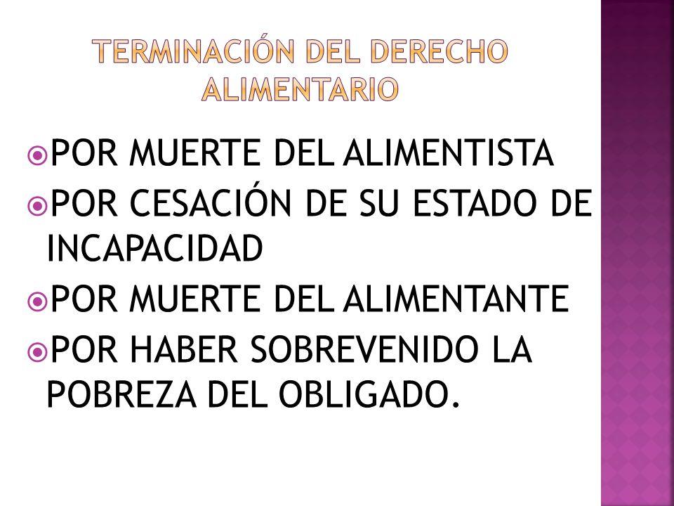 TERMINACIÓN DEL DERECHO ALIMENTARIO