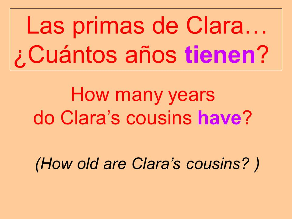 do Clara's cousins have