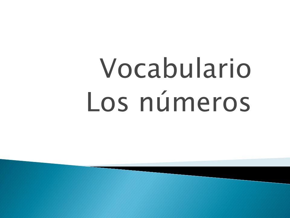 Vocabulario Los números