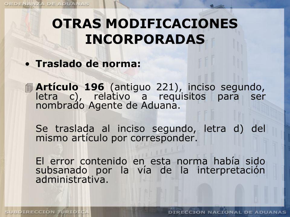 OTRAS MODIFICACIONES INCORPORADAS