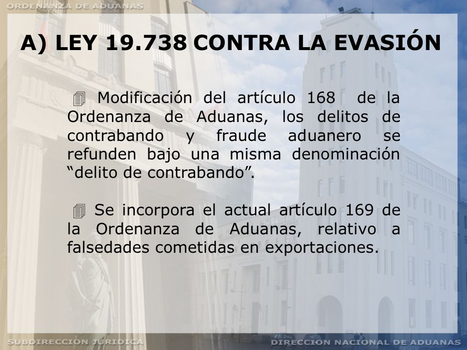 A) LEY 19.738 CONTRA LA EVASIÓN