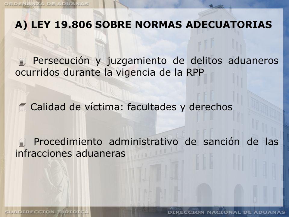 A) LEY 19.806 SOBRE NORMAS ADECUATORIAS