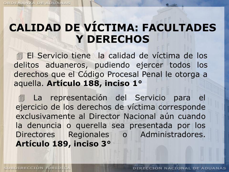 CALIDAD DE VÍCTIMA: FACULTADES Y DERECHOS