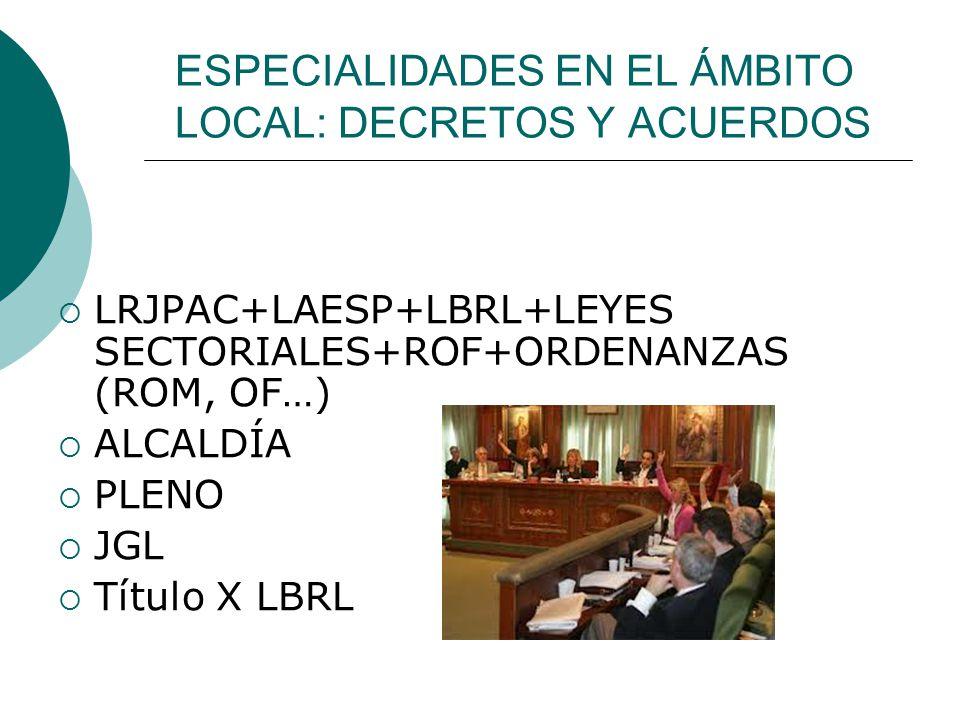 ESPECIALIDADES EN EL ÁMBITO LOCAL: DECRETOS Y ACUERDOS