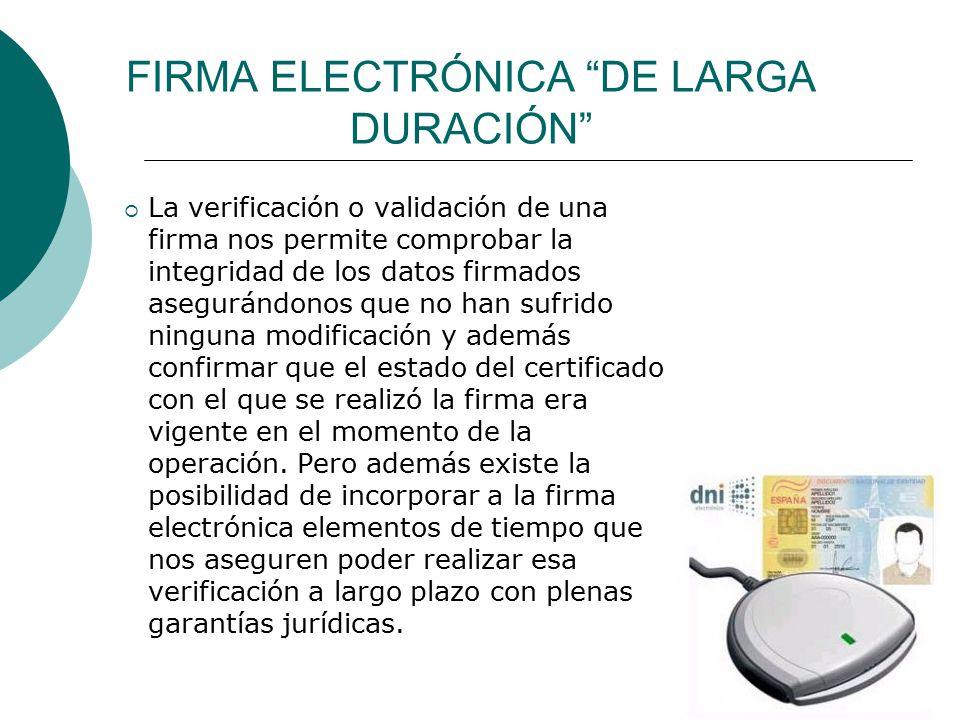 FIRMA ELECTRÓNICA DE LARGA DURACIÓN