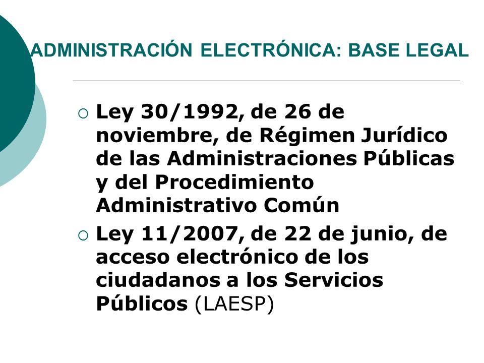 ADMINISTRACIÓN ELECTRÓNICA: BASE LEGAL