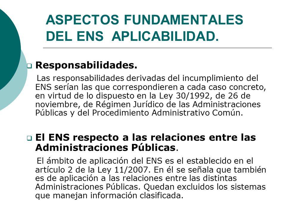 ASPECTOS FUNDAMENTALES DEL ENS APLICABILIDAD.