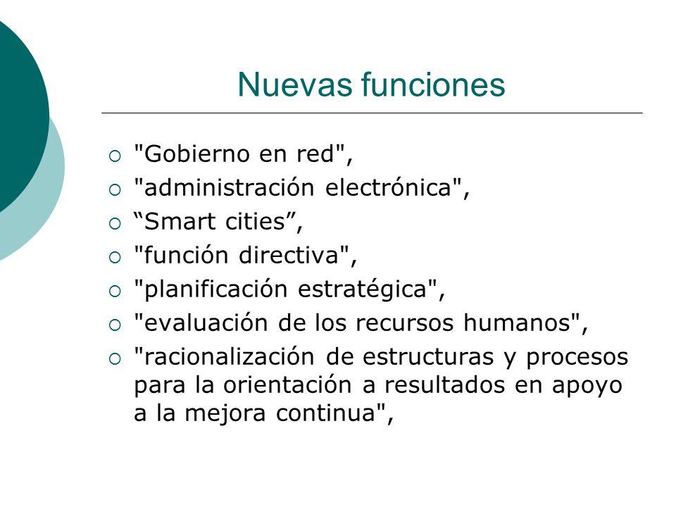Nuevas funciones Gobierno en red , administración electrónica ,