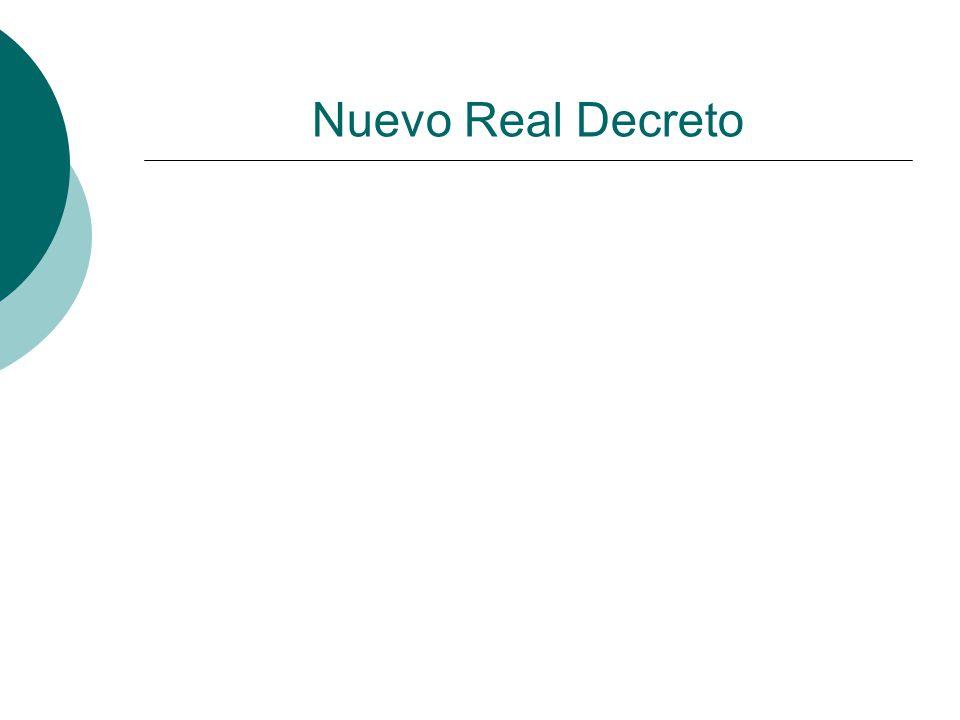 Nuevo Real Decreto