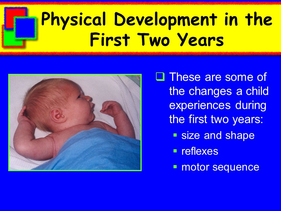Physical Development in the First Two Years