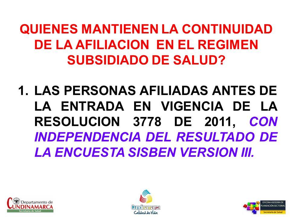 QUIENES MANTIENEN LA CONTINUIDAD DE LA AFILIACION EN EL REGIMEN SUBSIDIADO DE SALUD