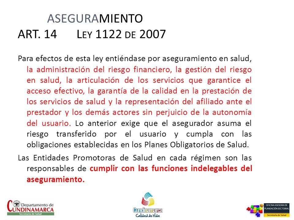 ASEGURAMIENTO ART. 14 Ley 1122 de 2007