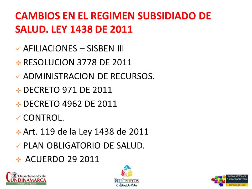 CAMBIOS EN EL REGIMEN SUBSIDIADO DE SALUD. LEY 1438 DE 2011