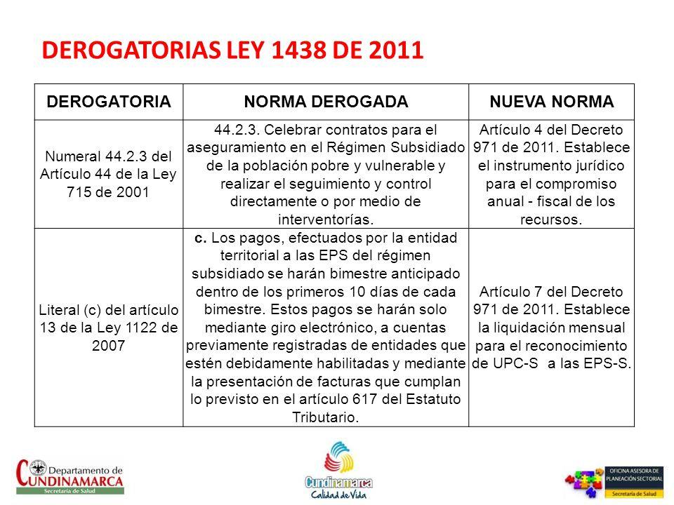DEROGATORIAS LEY 1438 DE 2011 DEROGATORIA NORMA DEROGADA NUEVA NORMA