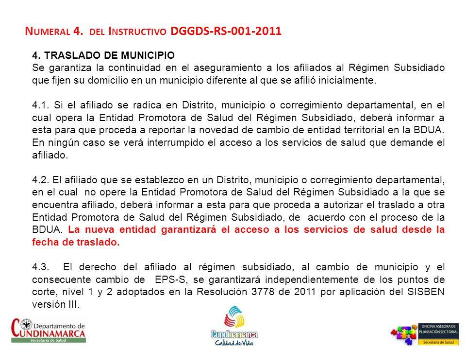 Numeral 4. del Instructivo DGGDS-RS-001-2011