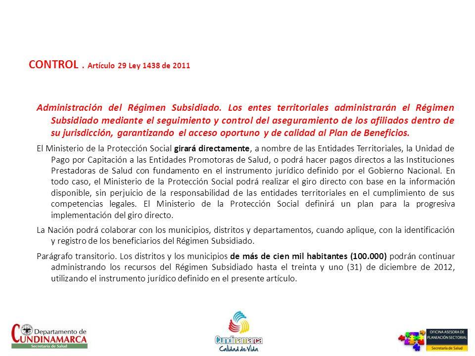 CONTROL . Artículo 29 Ley 1438 de 2011