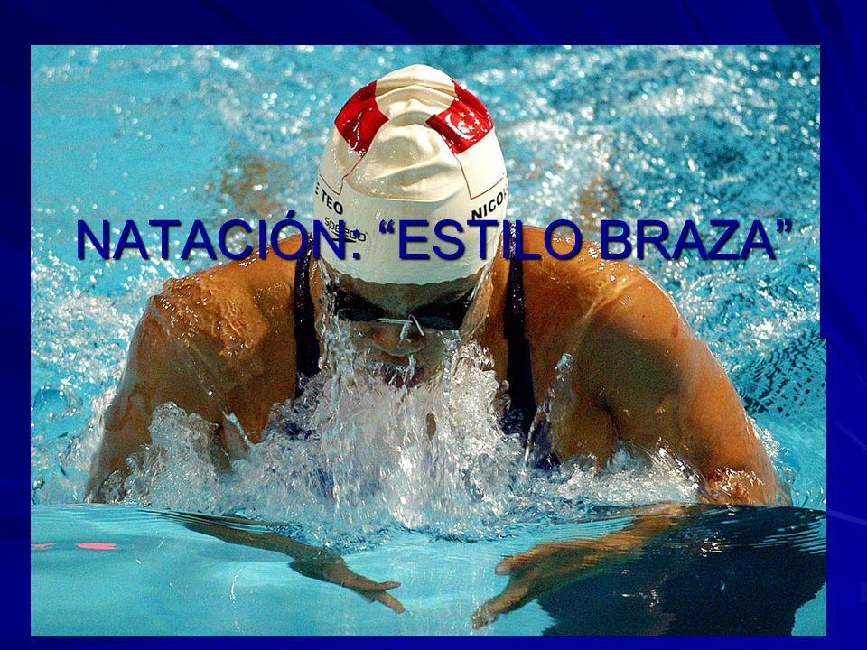 NATACIÓN: ESTILO BRAZA
