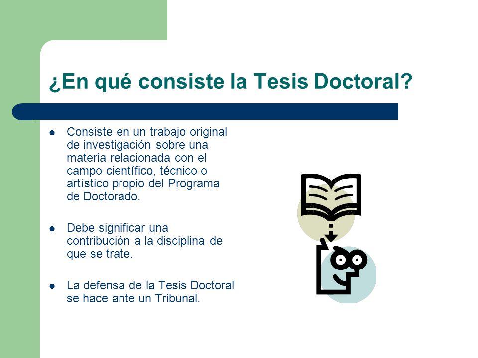 ¿En qué consiste la Tesis Doctoral