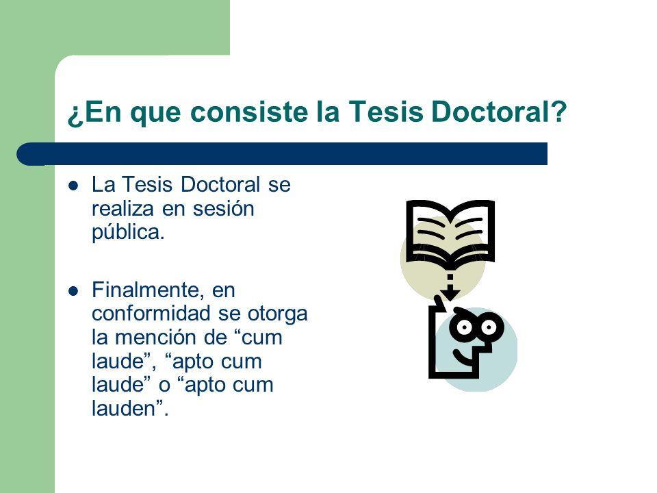 ¿En que consiste la Tesis Doctoral