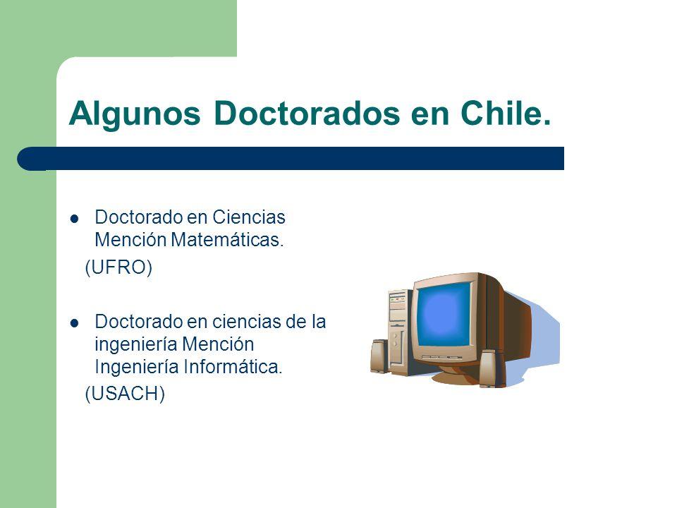 Algunos Doctorados en Chile.
