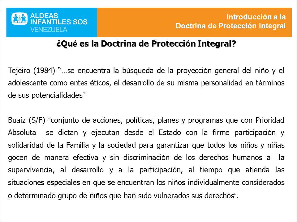 ¿Qué es la Doctrina de Protección Integral