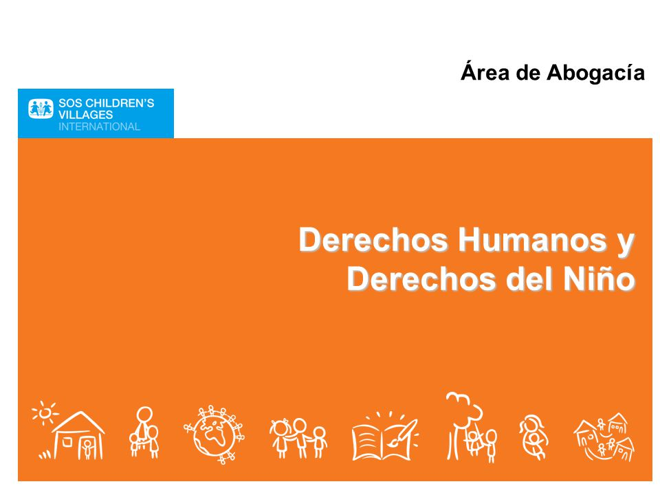 Área de Abogacía Derechos Humanos y Derechos del Niño