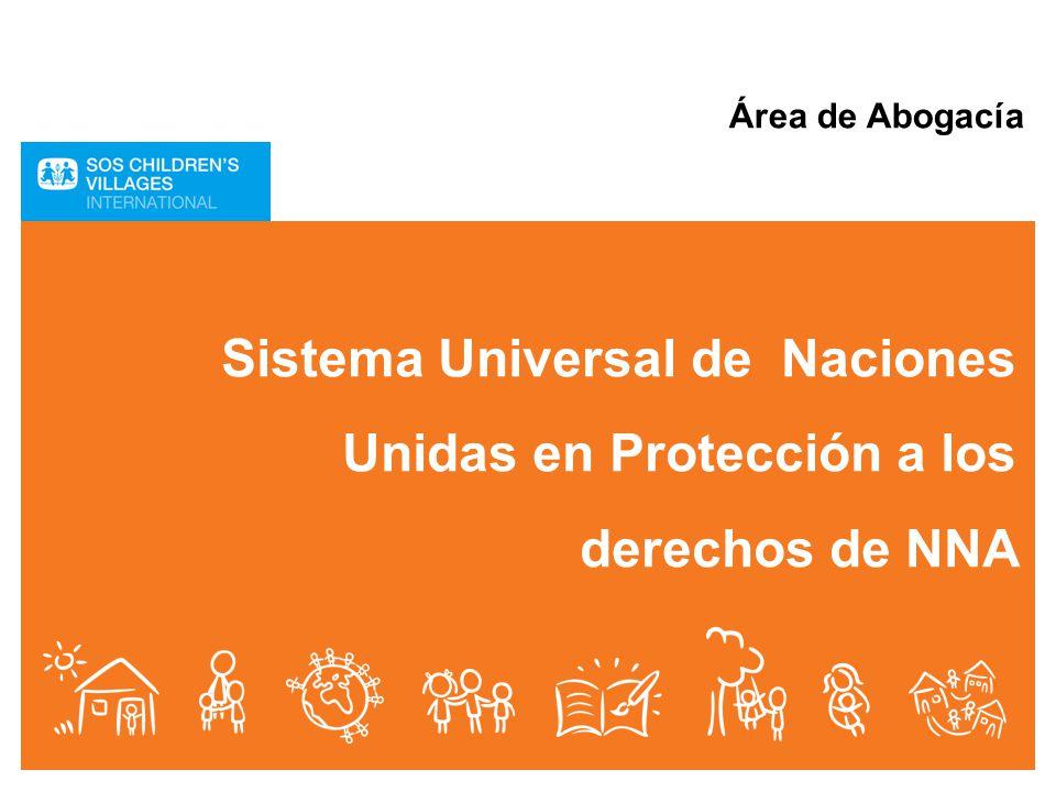 Área de Abogacía Sistema Universal de Naciones Unidas en Protección a los derechos de NNA