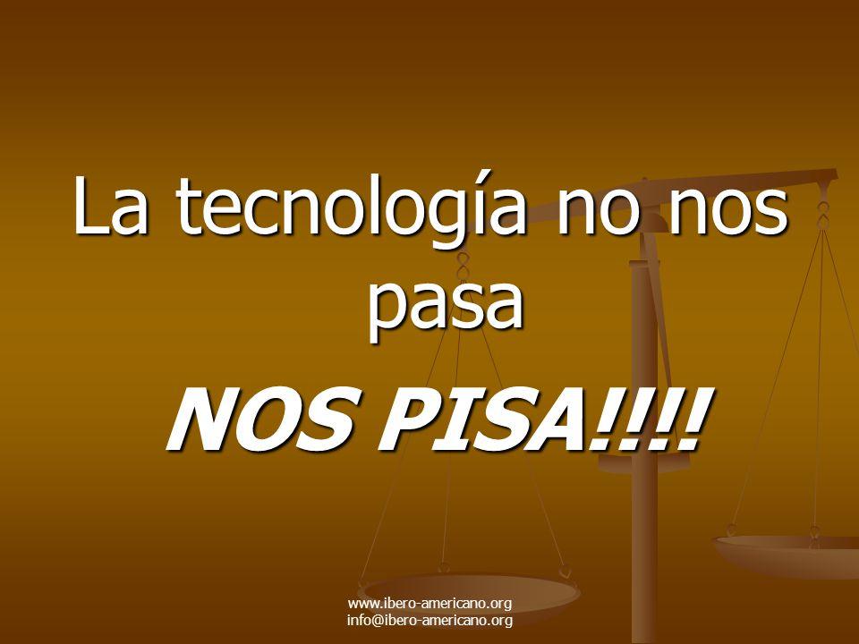 NOS PISA!!!! La tecnología no nos pasa