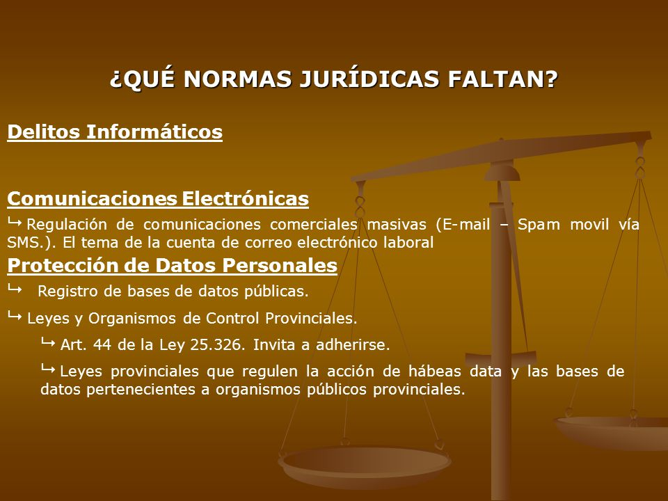¿QUÉ NORMAS JURÍDICAS FALTAN
