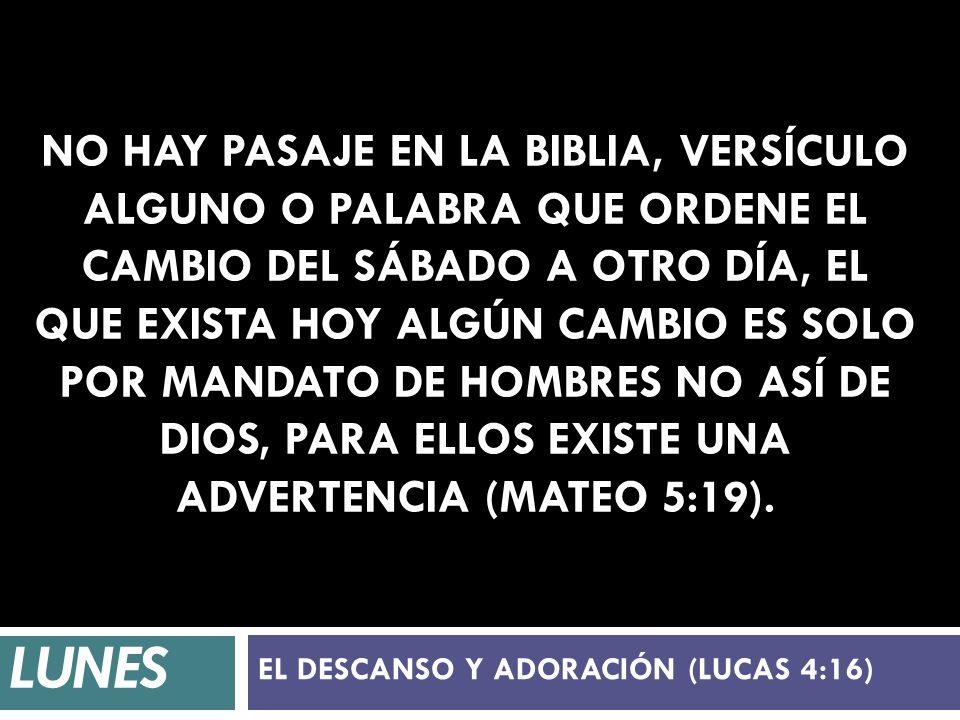 EL DESCANSO Y ADORACIÓN (LUCAS 4:16)