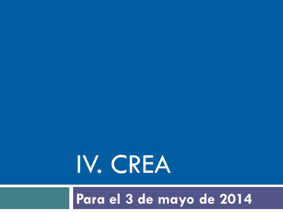 IV. crea Para el 3 de mayo de 2014