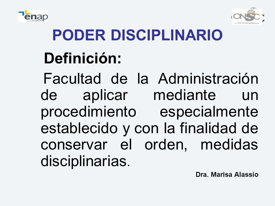 PODER DISCIPLINARIO Definición:
