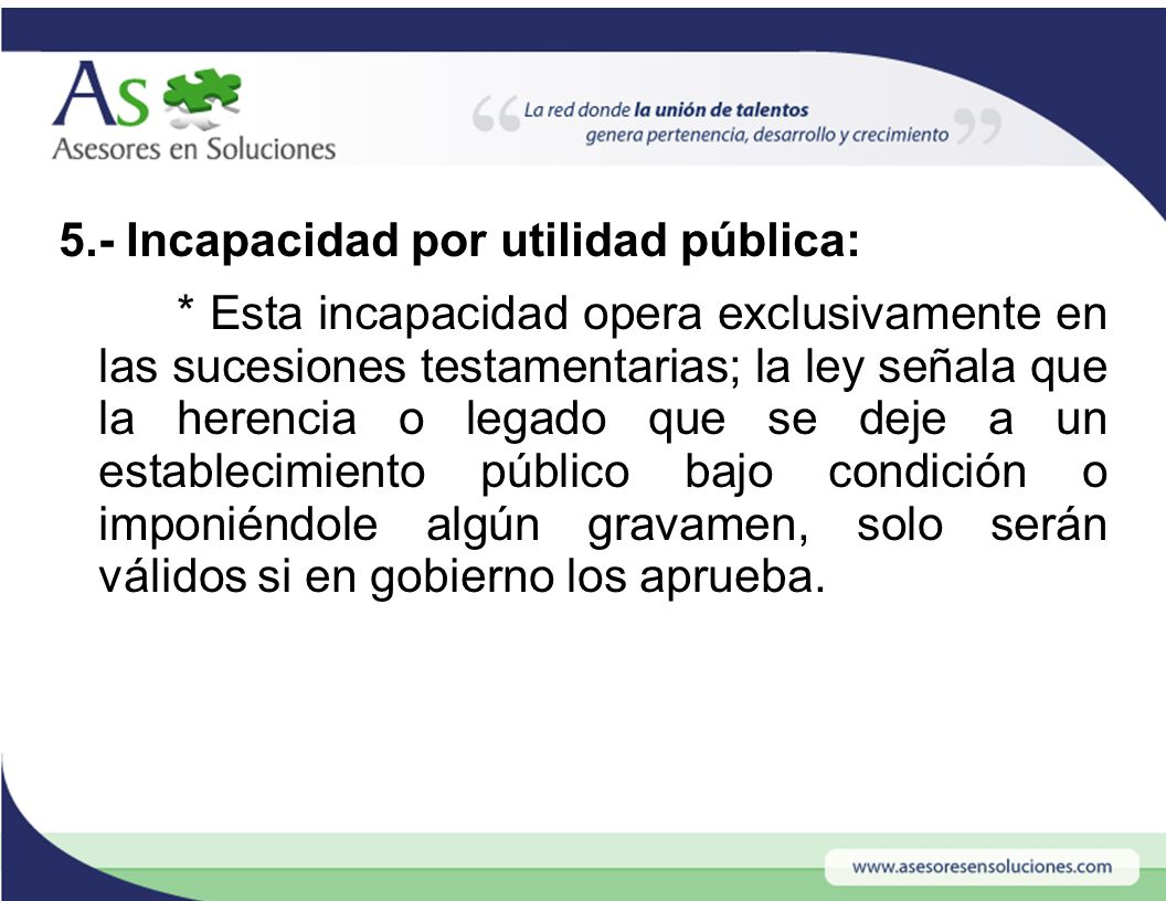 5. - Incapacidad por utilidad pública: